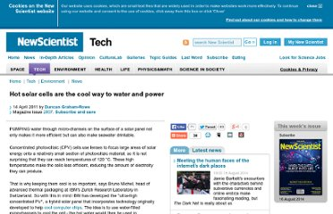 http://www.newscientist.com/article/mg21028075.400-hot-solar-cells-are-the-cool-way-to-water-and-power.html