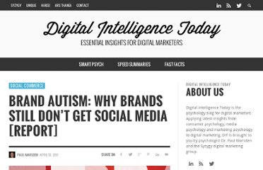 http://socialcommercetoday.com/brand-autism-why-brands-still-dont-get-social-media-report/