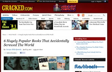 http://www.cracked.com/article_19135_6-hugely-popular-books-that-accidentally-screwed-world.html