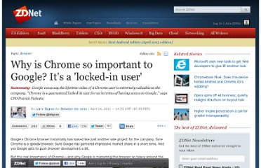 http://www.zdnet.com/blog/btl/why-is-chrome-so-important-to-google-its-a-locked-in-user/47295