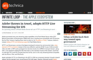 http://arstechnica.com/apple/news/2011/04/adobe-throws-in-towel-adopts-http-live-streaming-for-ios.ars