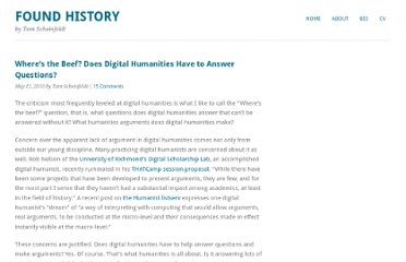 http://www.foundhistory.org/2010/05/12/wheres-the-beef-does-digital-humanities-have-to-answer-questions/