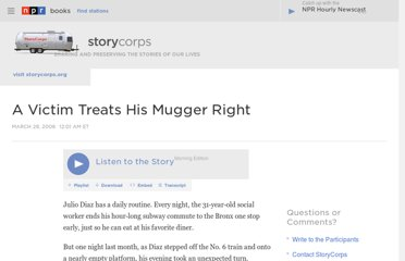http://www.npr.org/2008/03/28/89164759/a-victim-treats-his-mugger-right