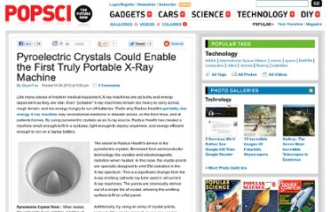 http://www.popsci.com/technology/article/2010-04/pyroelectric-crystals-enable-smallest-most-energy-efficient-portable-x-ray-machine-ever