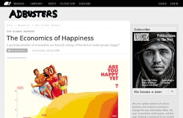 http://www.adbusters.org/magazine/77/economics_of_happiness.html