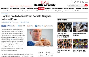 http://healthland.time.com/2011/04/15/hooked-on-addiction-from-food-to-drugs-to-internet-porn/