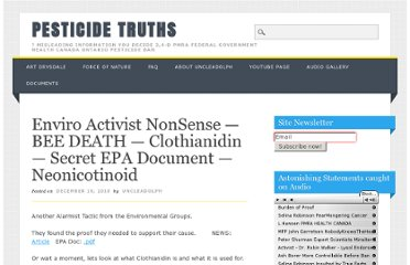 http://pesticidetruths.com/2010/12/19/enviro-activit-nonsense-bee-death-clothiandin-secret-epa-document-neonicotinoid/
