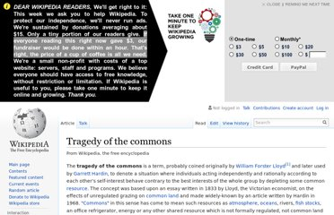 http://en.wikipedia.org/wiki/Tragedy_of_the_commons