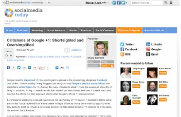 http://socialmediatoday.com/shanebarnhill/287119/why-criticisms-google-1-are-shortsighted-and-oversimplified