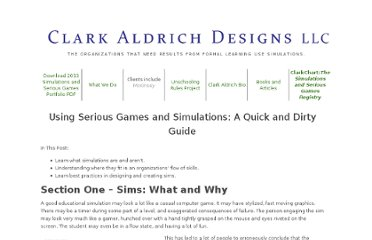 http://www.clarkaldrichdesigns.com/2009/12/using-serious-games-and-simulations.html