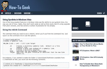 http://www.howtogeek.com/howto/windows-vista/using-symlinks-in-windows-vista/