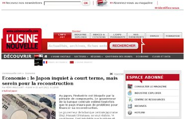http://www.usinenouvelle.com/article/economie-le-japon-inquiet-a-court-terme-mais-serein-pour-la-reconstruction.N150176