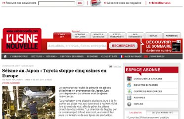 http://www.usinenouvelle.com/article/seisme-au-japon-toyota-stoppe-cinq-usines-en-europe.N149992