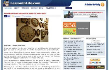 http://lessoninlife.com/2008/08/16/the-most-productive-one-hour-in-your-life/