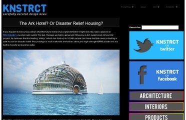 http://knstrct.com/2011/01/11/the-ark-hotel-or-disaster-relief-housing/