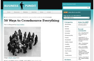 http://www.businesspundit.com/50-ways-to-crowdsource-everything/