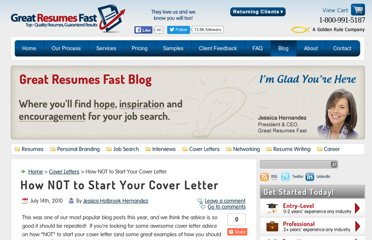 http://www.greatresumesfast.com/blog/2010/07/14/how-not-to-start-your-cover-letter-3/