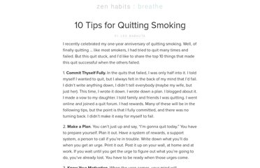 http://zenhabits.net/10-tips-for-quitting-smoking/