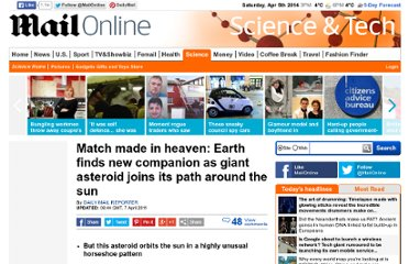 http://www.dailymail.co.uk/sciencetech/article-1374054/Earth-joined-giant-asteroid-sun-unusual-horseshoe-pattern.html