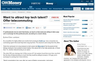 http://management.fortune.cnn.com/2011/04/19/want-to-attract-top-tech-talent-offer-telecommuting/