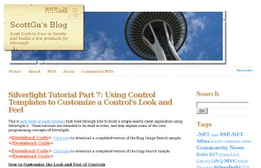http://weblogs.asp.net/scottgu/pages/silverlight-tutorial-part-7-using-control-templates-to-customize-a-control-s-look-and-feel.aspx
