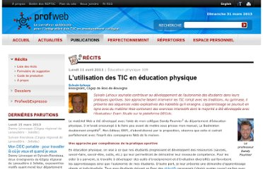 http://www.profweb.qc.ca/fr/publications/recits/lutilisation-des-tic-en-education-physique/index.html