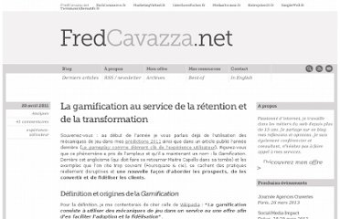 http://www.fredcavazza.net/2011/04/20/la-gamification-au-service-de-la-retention-et-de-la-transformation/