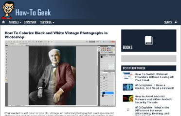 http://www.howtogeek.com/howto/42066/how-to-colorize-black-and-white-vintage-photographs-in-photoshop/