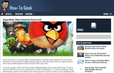 http://www.howtogeek.com/57295/angry-birds-video-cheats-for-every-level/