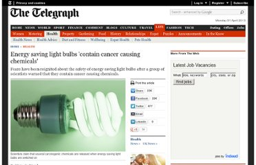 http://www.telegraph.co.uk/health/8462626/Energy-saving-light-bulbs-contain-cancer-causing-chemicals.html