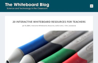 http://www.whiteboardblog.co.uk/2009/07/20-interactive-whiteboard-resources-for-teachers/