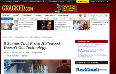 http://www.cracked.com/article_19160_8-scenes-that-prove-hollywood-doesnt-get-technology.html