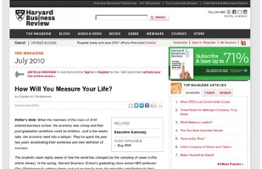 http://hbr.org/2010/07/how-will-you-measure-your-life/ar/1#