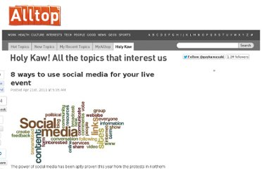 http://holykaw.alltop.com/8-ways-to-use-social-media-for-your-live-even