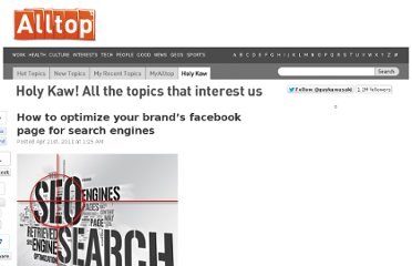 http://holykaw.alltop.com/how-to-optimize-your-brands-facebook-page-for