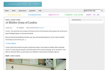http://www.londonerseye.com/16-hidden-gems-of-london/