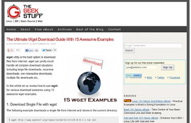 http://www.thegeekstuff.com/2009/09/the-ultimate-wget-download-guide-with-15-awesome-examples/