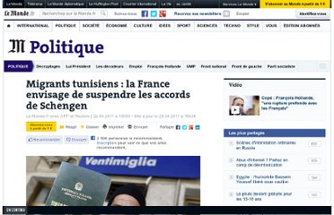 http://www.lemonde.fr/politique/article/2011/04/22/afflux-de-migrants-la-france-envisage-de-suspendre-les-accords-de-schengen_1511816_823448.html#xtor=RSS-3208
