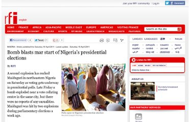 http://www.english.rfi.fr/africa/20110416-bomb-blasts-rock-start-nigerias-presidential-elections