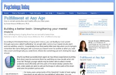 http://www.psychologytoday.com/blog/fulfillment-any-age/201004/building-better-brain-strengthening-your-mental-muscle