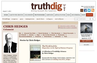 http://www.truthdig.com/chris_hedges
