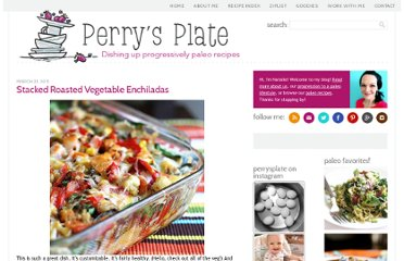 http://www.perrysplate.com/2011/03/stacked-roasted-vegetable-enchiladas.html