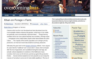 http://www.overcomingbias.com/2010/12/khan-on-forage-v-farm.html