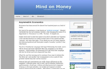 http://mindonmoney.wordpress.com/2010/11/01/asymmetric-economics/