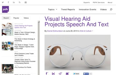 http://www.psfk.com/2010/06/visual-hearing-aid-projects-speech-and-text.html