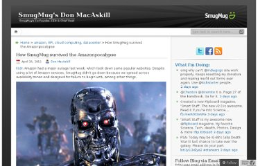 http://don.blogs.smugmug.com/2011/04/24/how-smugmug-survived-the-amazonpocalypse/