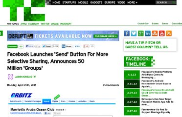 http://techcrunch.com/2011/04/25/facebook-launches-send-button-for-more-selective-sharing-announces-50-million-groups/