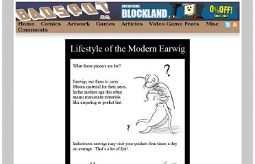 http://badspot.us/img/Comic-Lifestyle-of-the-Modern-Earwig.html