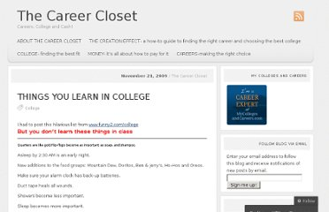 http://thecareercloset.com/2009/11/21/things-you-learn-in-college/