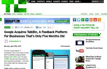http://techcrunch.com/2011/04/25/google-acquires-talkbin-a-feedback-platform-for-businesses-thats-only-five-months-old/